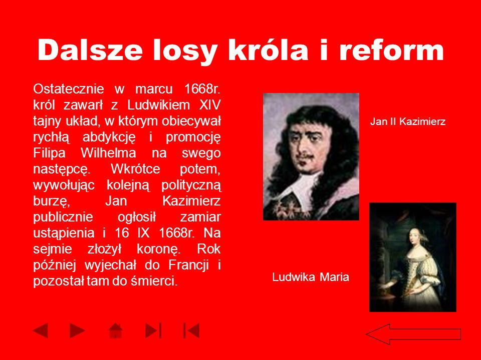 Dalsze losy króla i reform