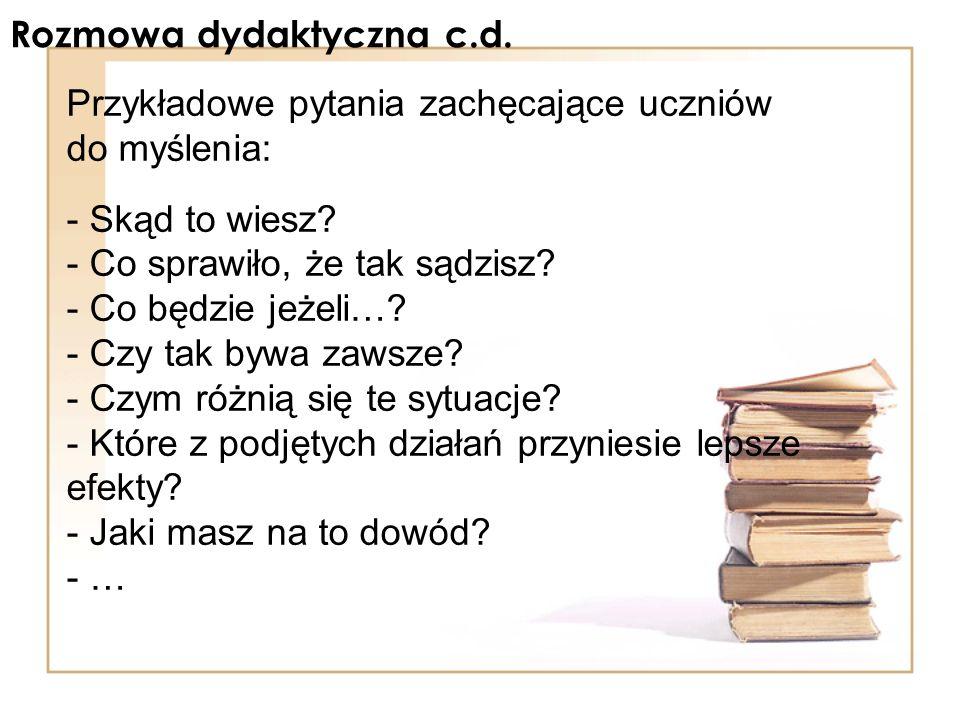 Rozmowa dydaktyczna c.d.