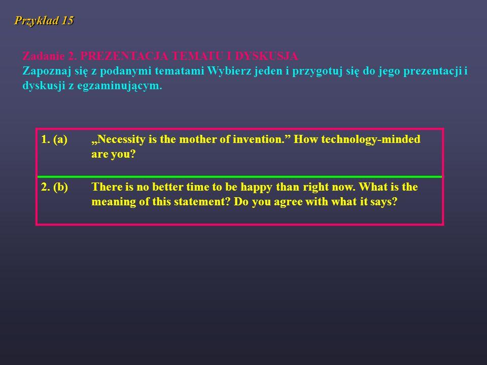 Przykład 15 Zadanie 2. PREZENTACJA TEMATU I DYSKUSJA.