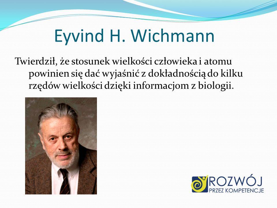 Eyvind H. Wichmann