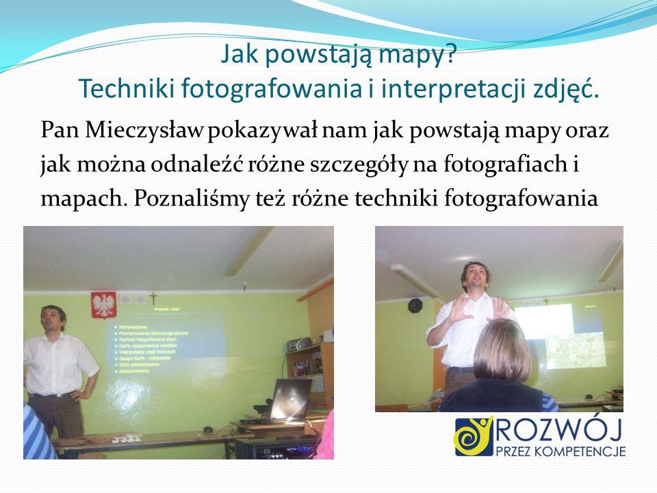 Jak powstają mapy Techniki fotografowania i interpretacji zdjęć.