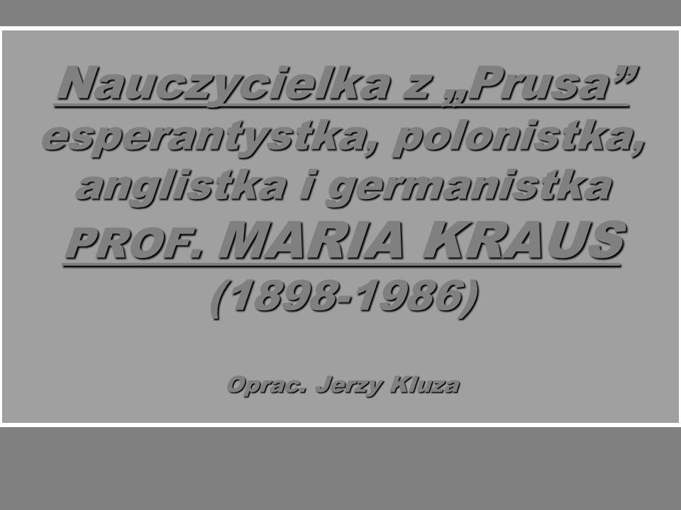 """Nauczycielka z """"Prusa esperantystka, polonistka, anglistka i germanistka PROF."""
