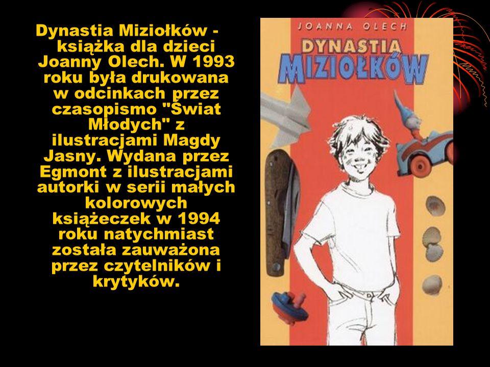 Dynastia Miziołków - książka dla dzieci Joanny Olech