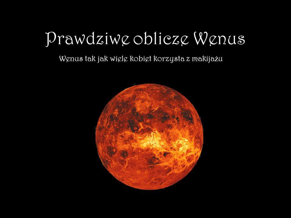 Prawdziwe oblicze Wenus