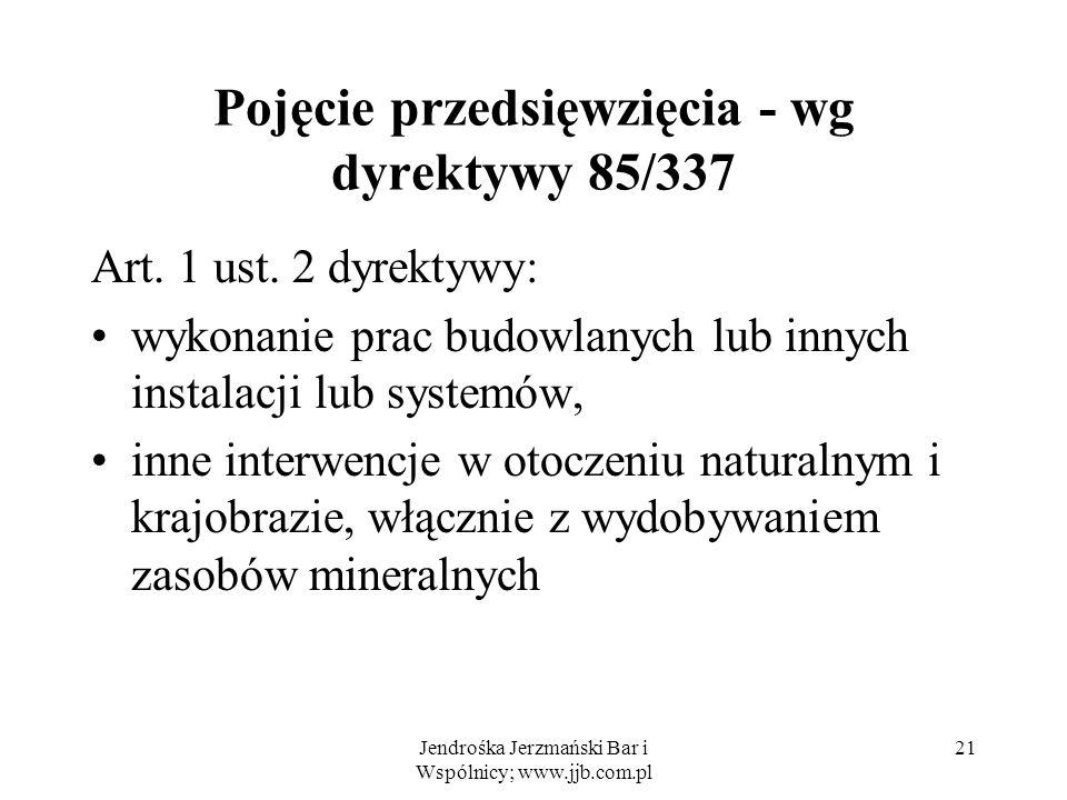 Pojęcie przedsięwzięcia - wg dyrektywy 85/337