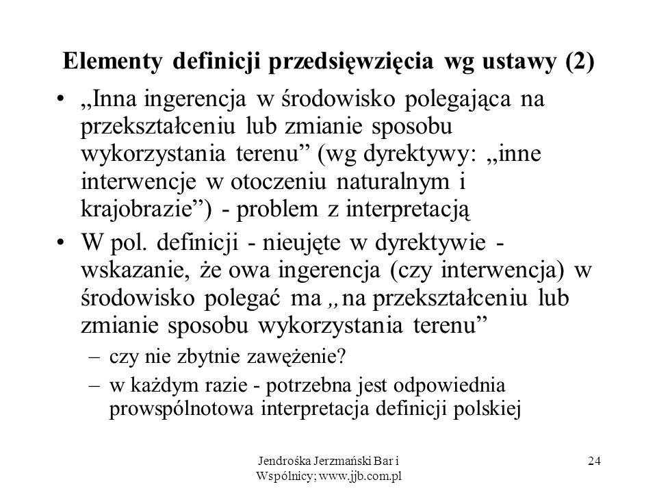 Elementy definicji przedsięwzięcia wg ustawy (2)