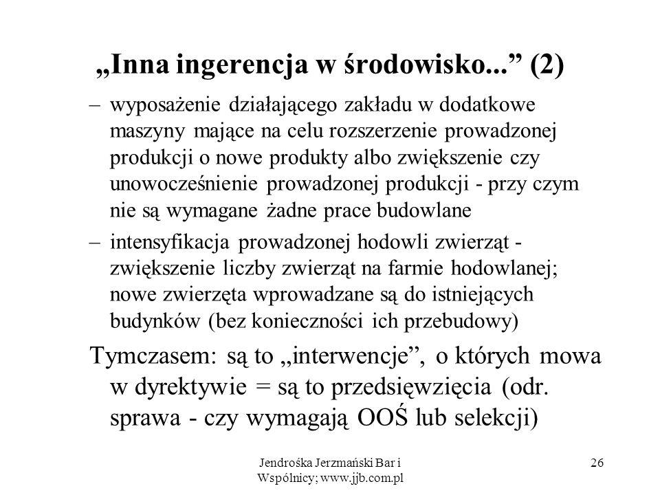 """""""Inna ingerencja w środowisko... (2)"""