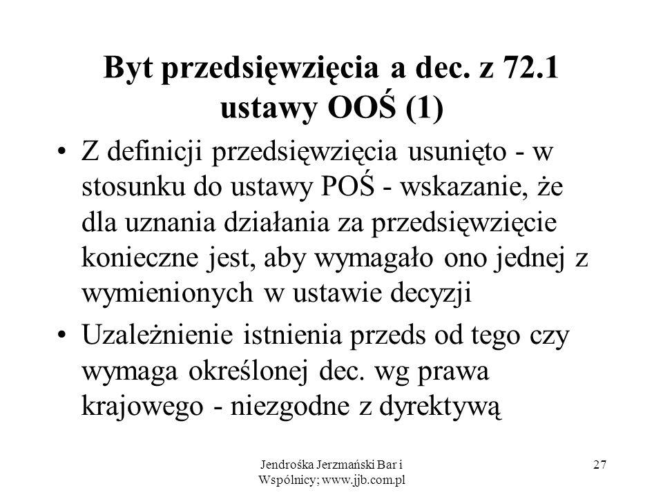 Byt przedsięwzięcia a dec. z 72.1 ustawy OOŚ (1)