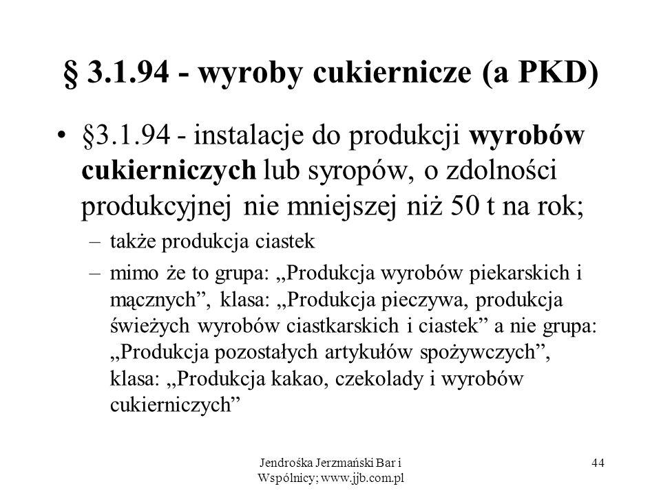 § 3.1.94 - wyroby cukiernicze (a PKD)
