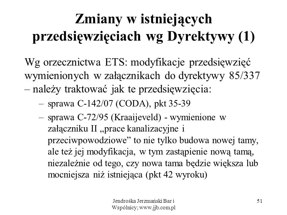 Zmiany w istniejących przedsięwzięciach wg Dyrektywy (1)
