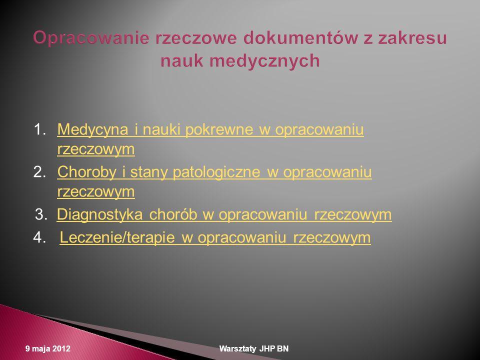 Opracowanie rzeczowe dokumentów z zakresu nauk medycznych