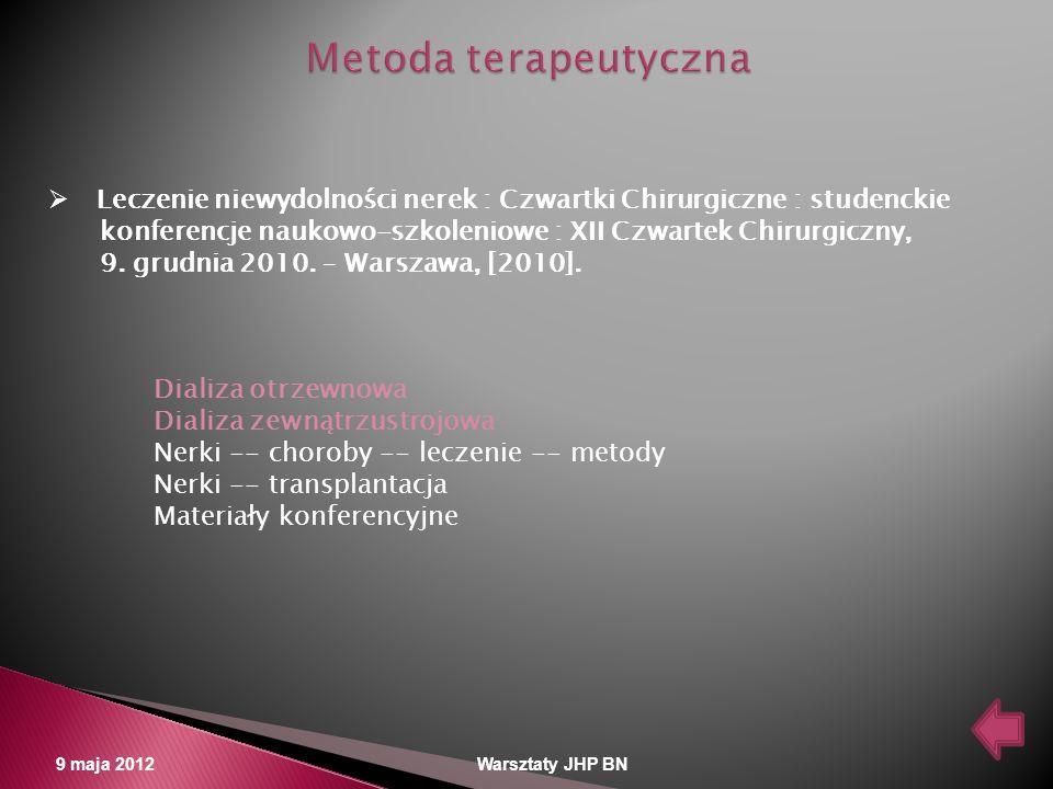 Metoda terapeutyczna Leczenie niewydolności nerek : Czwartki Chirurgiczne : studenckie.