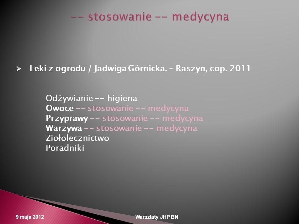 -- stosowanie -- medycyna