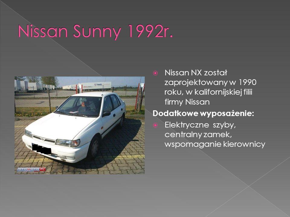 Nissan Sunny 1992r. Nissan NX został zaprojektowany w 1990 roku, w kalifornijskiej filii firmy Nissan.