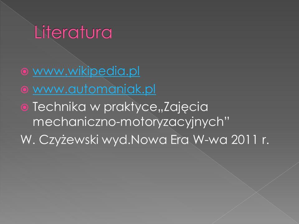 Literatura www.wikipedia.pl www.automaniak.pl
