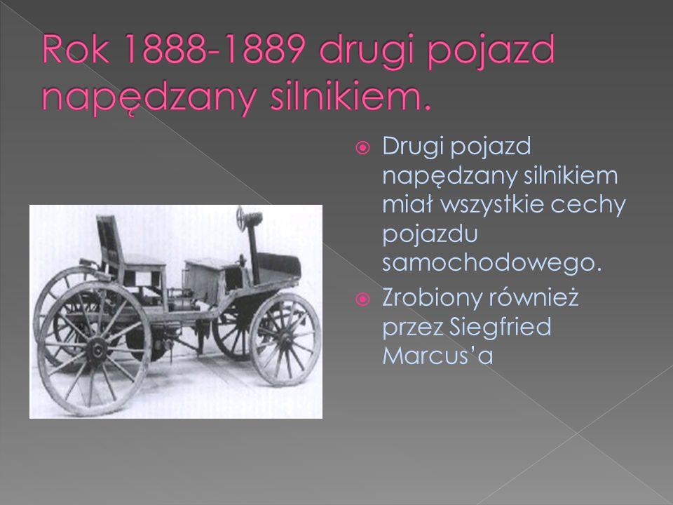Rok 1888-1889 drugi pojazd napędzany silnikiem.