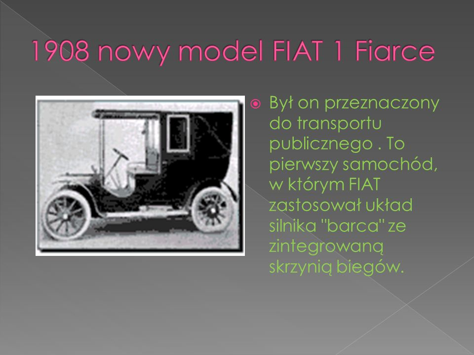 1908 nowy model FIAT 1 Fiarce