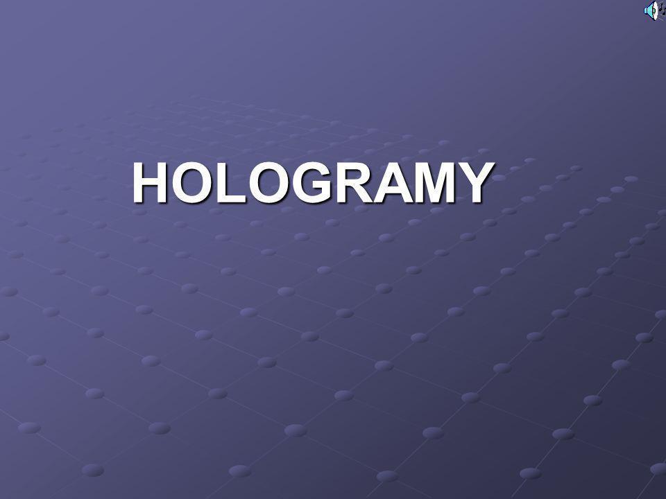 HOLOGRAMY