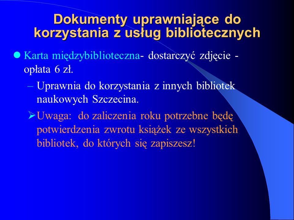 Dokumenty uprawniające do korzystania z usług bibliotecznych