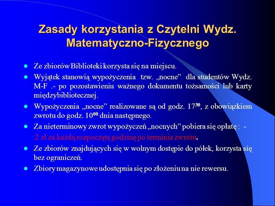 Zasady korzystania z Czytelni Wydz. Matematyczno-Fizycznego
