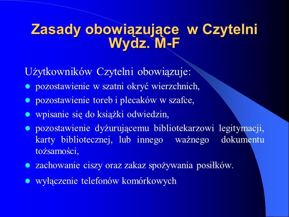 Zasady obowiązujące w Czytelni Wydz. M-F