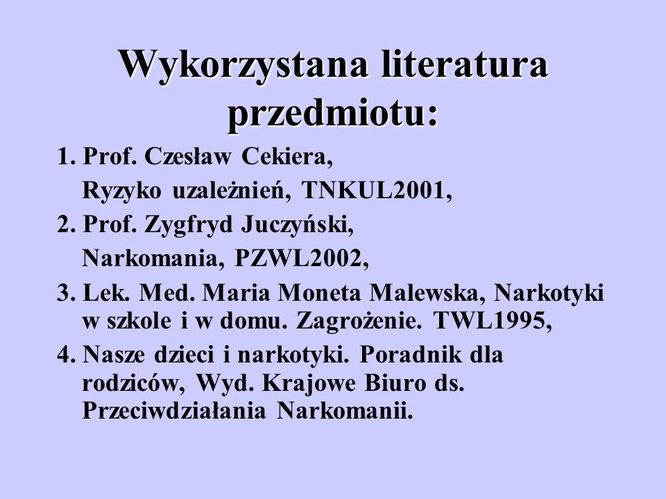 Wykorzystana literatura przedmiotu: