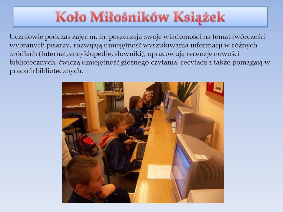 Uczniowie podczas zajęć m. in