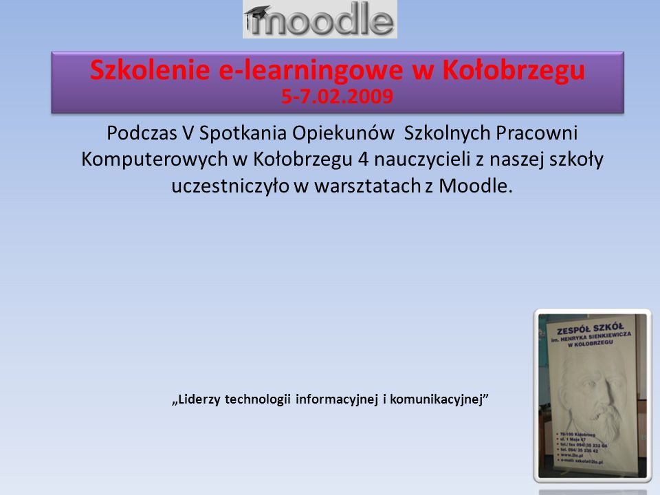 Szkolenie e-learningowe w Kołobrzegu 5-7.02.2009