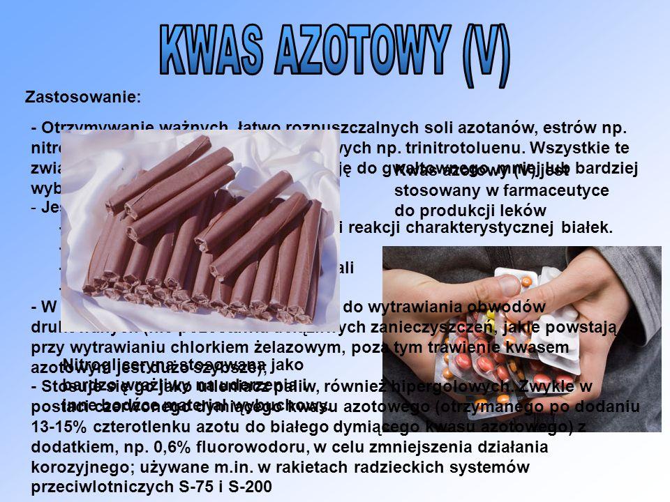 KWAS AZOTOWY (V) Zastosowanie: