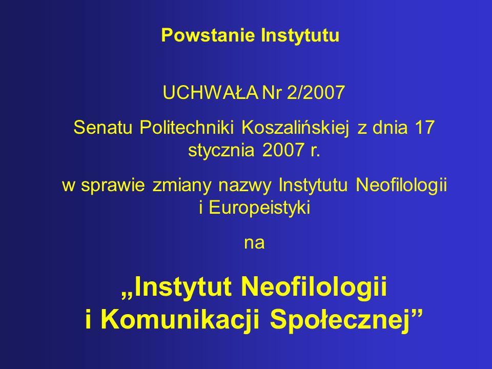 """""""Instytut Neofilologii i Komunikacji Społecznej"""