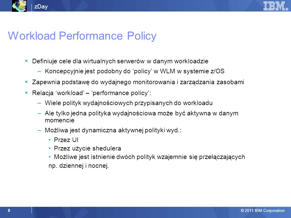 Workload Performance Policy