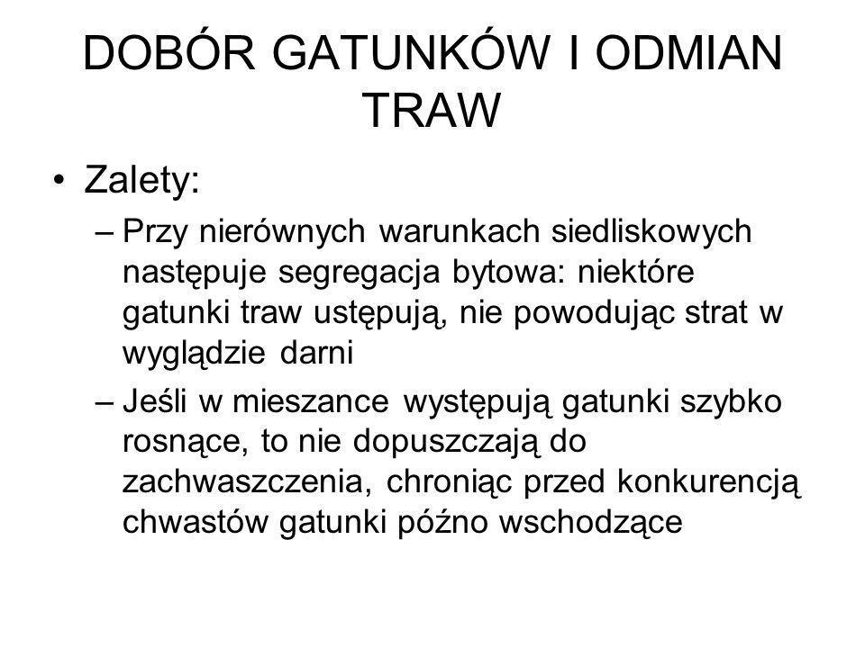 DOBÓR GATUNKÓW I ODMIAN TRAW