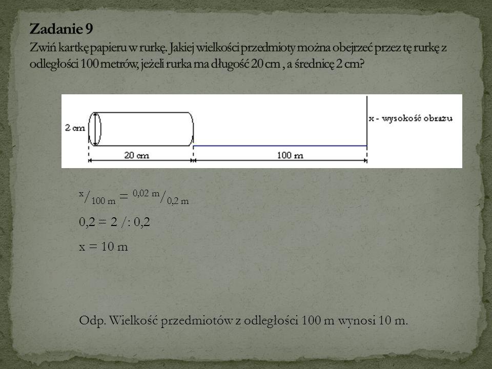 Zadanie 9 Zwiń kartkę papieru w rurkę