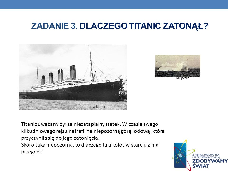 ZADANIE 3. Dlaczego Titanic zatonął