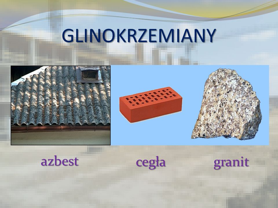 GLINOKRZEMIANY azbest cegła granit
