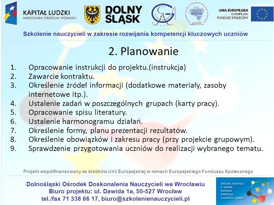 2. Planowanie Opracowanie instrukcji do projektu.(instrukcja)