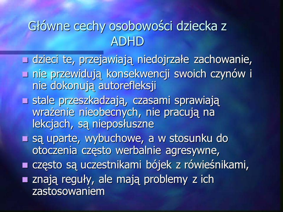 Główne cechy osobowości dziecka z ADHD