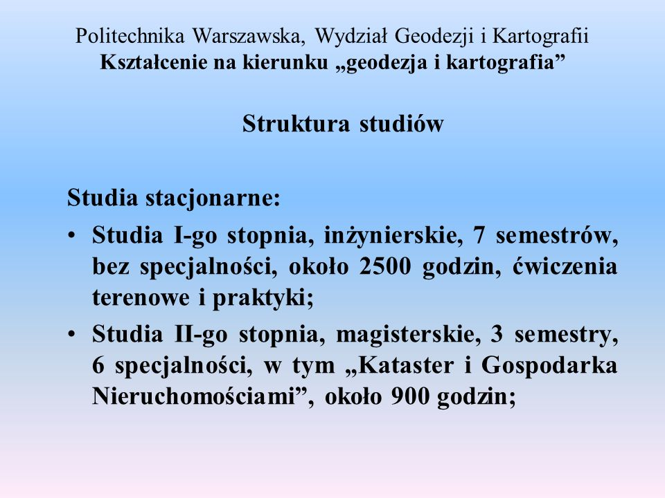 Struktura studiów Studia stacjonarne:
