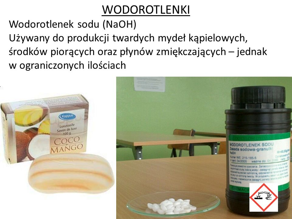 WODOROTLENKI Wodorotlenek sodu (NaOH)