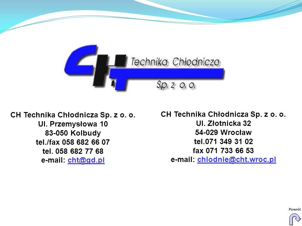 CH Technika Chłodnicza Sp. z o. o. CH Technika Chłodnicza Sp. z o. o.