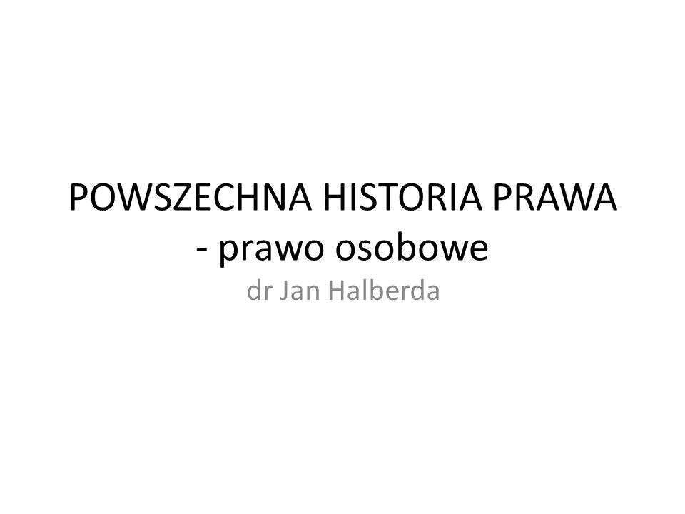 POWSZECHNA HISTORIA PRAWA - prawo osobowe