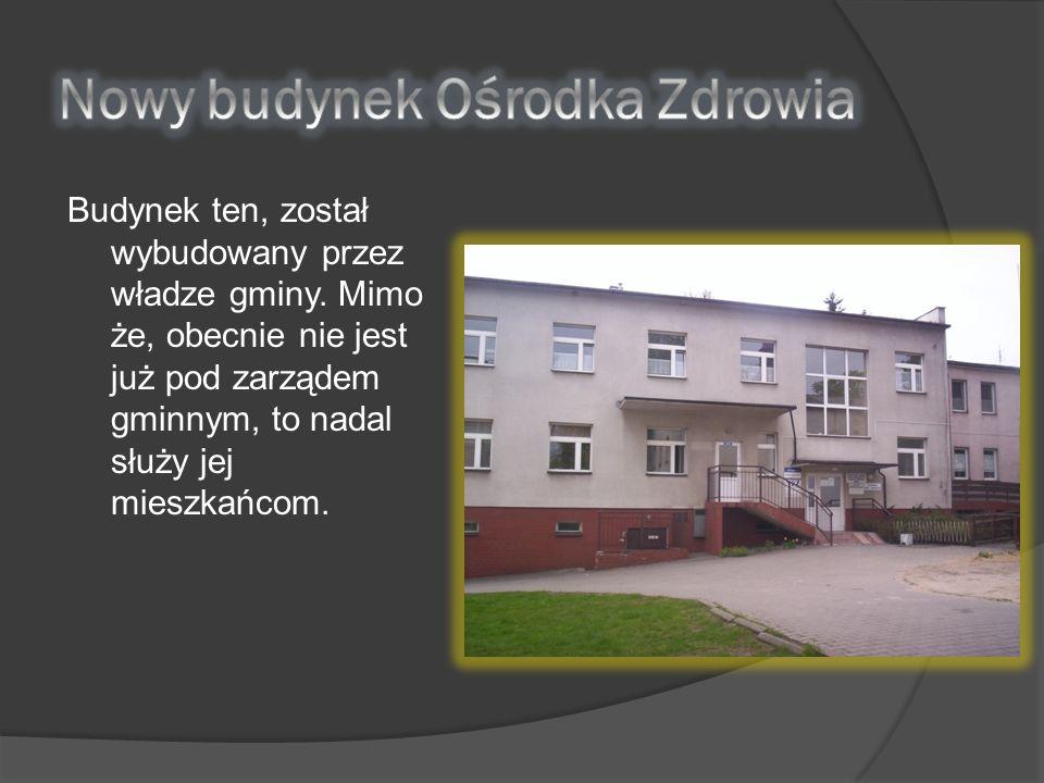 Nowy budynek Ośrodka Zdrowia