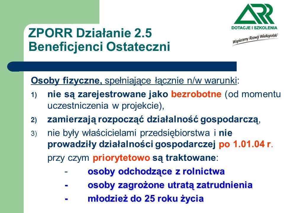 ZPORR Działanie 2.5 Beneficjenci Ostateczni
