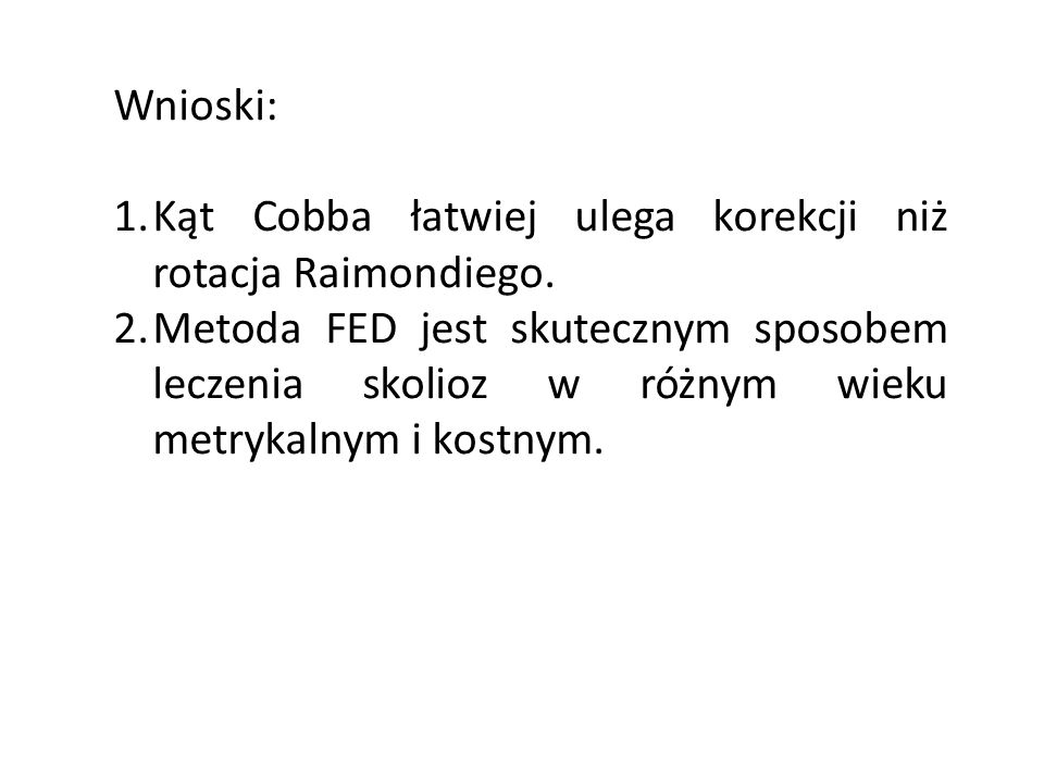 Wnioski: Kąt Cobba łatwiej ulega korekcji niż rotacja Raimondiego.