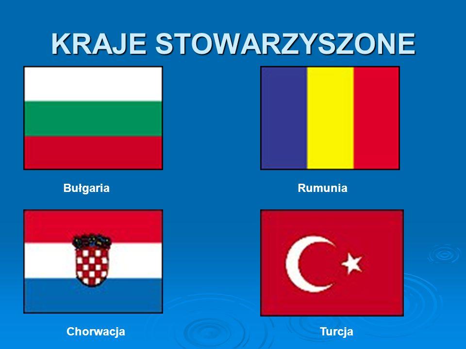 KRAJE STOWARZYSZONE Bułgaria Rumunia.
