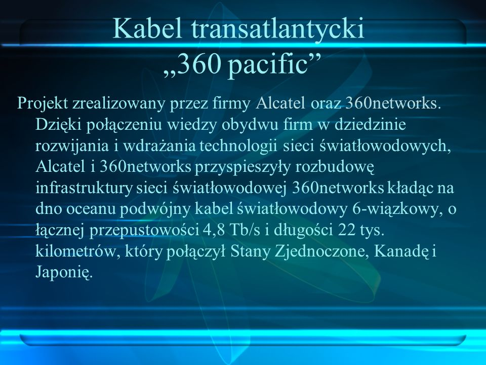 """Kabel transatlantycki """"360 pacific"""