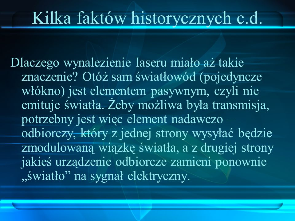 Kilka faktów historycznych c.d.