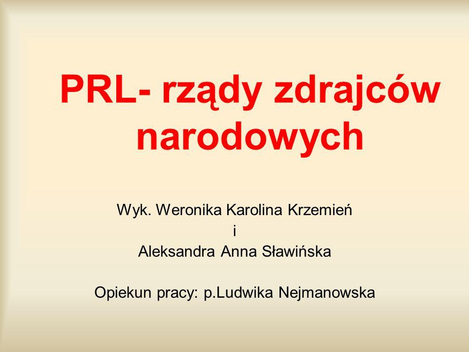 PRL- rządy zdrajców narodowych