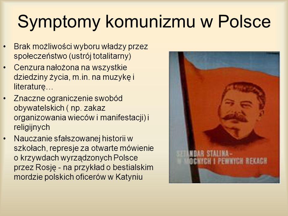 Symptomy komunizmu w Polsce