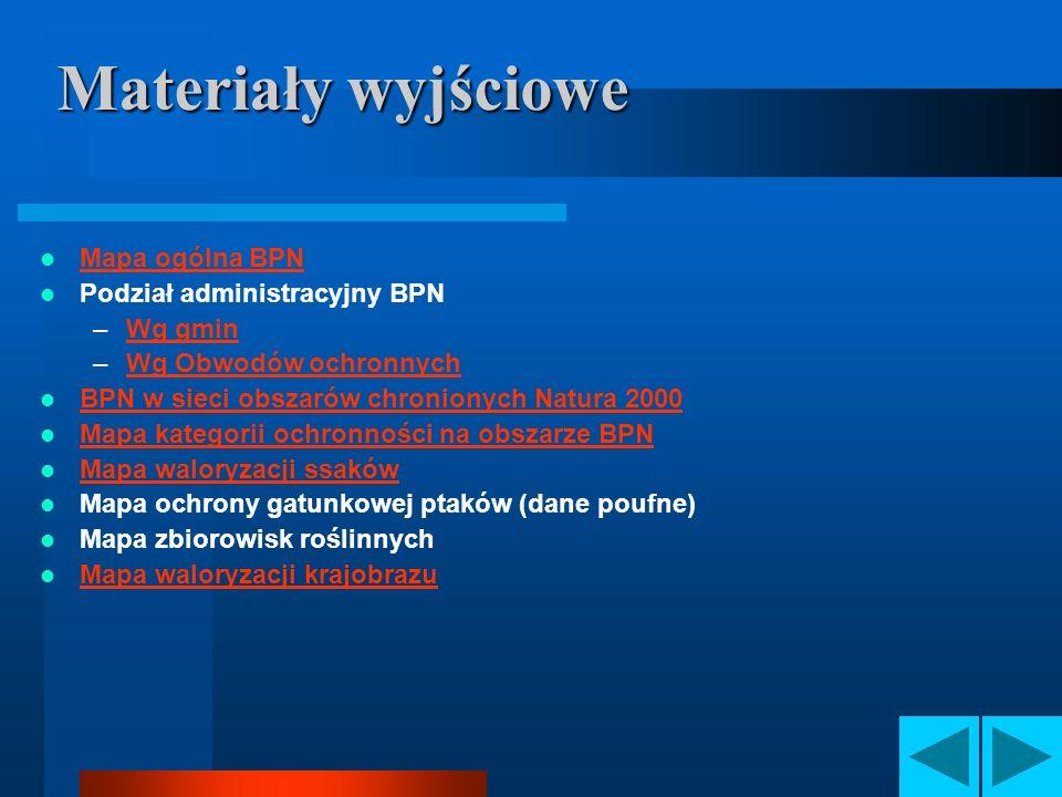 Materiały wyjściowe Mapa ogólna BPN Podział administracyjny BPN